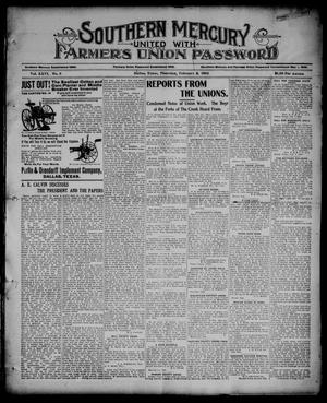 Primary view of object titled 'Southern Mercury United with the Farmers Union Password. (Dallas, Tex.), Vol. 26, No. 6, Ed. 1 Thursday, February 8, 1906'.