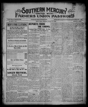 Primary view of object titled 'Southern Mercury United with the Farmers Union Password. (Dallas, Tex.), Vol. 26, No. 7, Ed. 1 Thursday, February 15, 1906'.