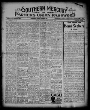 Primary view of object titled 'Southern Mercury United with the Farmers Union Password. (Dallas, Tex.), Vol. 26, No. 45, Ed. 1 Thursday, October 11, 1906'.