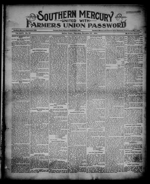 Primary view of object titled 'Southern Mercury United with the Farmers Union Password. (Dallas, Tex.), Vol. 26, No. 52, Ed. 1 Thursday, December 27, 1906'.
