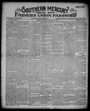 Primary view of object titled 'Southern Mercury United with the Farmers Union Password. (Dallas, Tex.), Vol. 27, No. 3, Ed. 1 Thursday, January 17, 1907'.