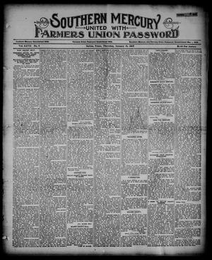 Primary view of object titled 'Southern Mercury United with the Farmers Union Password. (Dallas, Tex.), Vol. 27, No. 5, Ed. 1 Thursday, January 31, 1907'.
