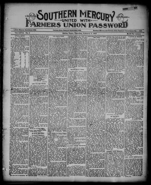 Primary view of object titled 'Southern Mercury United with the Farmers Union Password. (Dallas, Tex.), Vol. 27, No. 6, Ed. 1 Thursday, February 7, 1907'.