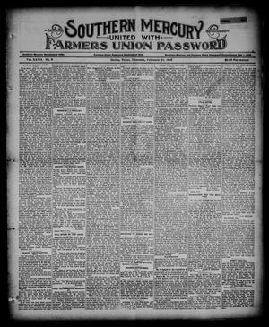 Primary view of object titled 'Southern Mercury United with the Farmers Union Password. (Dallas, Tex.), Vol. 27, No. 8, Ed. 1 Thursday, February 21, 1907'.