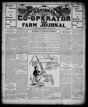 Primary view of object titled 'The National Co-operator and Farm Journal (Dallas, Tex.), Vol. 28, No. 25, Ed. 1 Wednesday, March 27, 1907'.