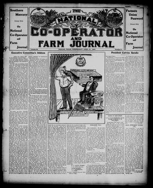 Primary view of object titled 'The National Co-operator and Farm Journal (Dallas, Tex.), Vol. 28, No. 27, Ed. 1 Wednesday, April 10, 1907'.