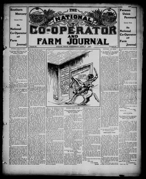 Primary view of object titled 'The National Co-operator and Farm Journal (Dallas, Tex.), Vol. 28, No. 29, Ed. 1 Wednesday, April 24, 1907'.