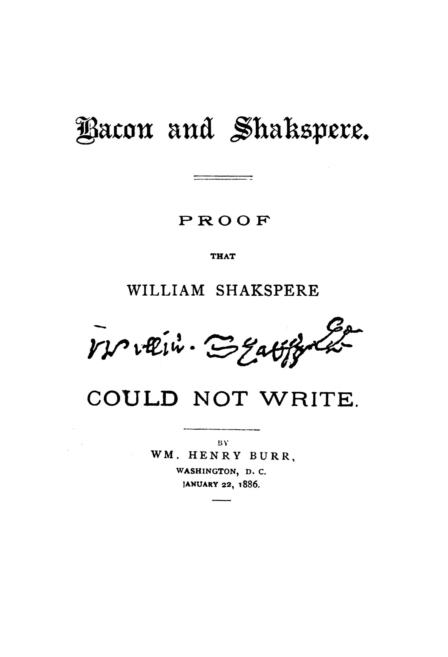 [Bacon and Shakespere: Proof that William Shakespere Could Not Write.]                                                                                                      Title Page