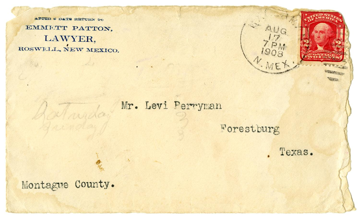 [Envelope from Emmett Patton to Levi Perryman, August 17, 1908]                                                                                                      [Sequence #]: 1 of 2