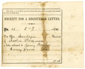Primary view of object titled '[Receipt for registered letter, February 7, 1876]'.
