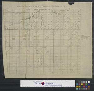 Primary view of object titled 'South west land district of Missouri.'.