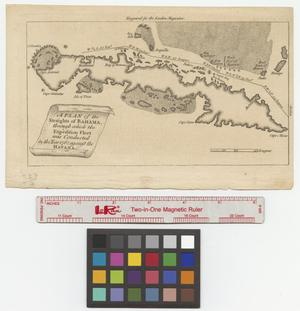 Primary view of object titled 'A plan of the straights [sic] of Bahama through which the expedition fleet was conducted in the year 1762 against the Havana.'.