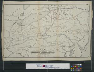 Primary view of object titled 'Map of the Allegheny Valley Rail Road and connections accompanying report February 1854'.