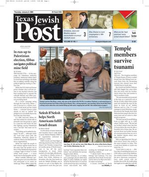 Primary view of object titled 'Texas Jewish Post (Fort Worth, Tex.), Vol. 59, No. 1, Ed. 1 Thursday, January 6, 2005'.