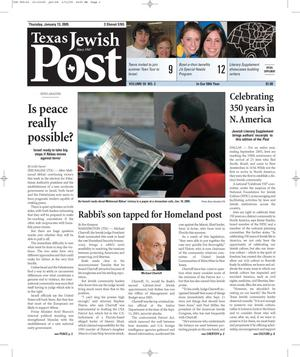 Primary view of object titled 'Texas Jewish Post (Fort Worth, Tex.), Vol. 59, No. 2, Ed. 1 Thursday, January 13, 2005'.