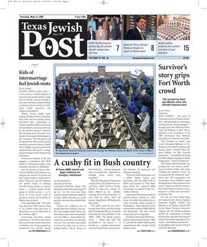 Primary view of object titled 'Texas Jewish Post (Fort Worth, Tex.), Vol. 59, No. 19, Ed. 1 Thursday, May 12, 2005'.