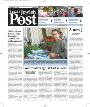 Primary view of object titled 'Texas Jewish Post (Fort Worth, Tex.), Vol. 59, No. 22, Ed. 1 Thursday, June 2, 2005'.