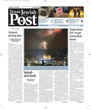 Primary view of object titled 'Texas Jewish Post (Fort Worth, Tex.), Vol. 59, No. 23, Ed. 1 Thursday, June 9, 2005'.