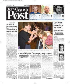 Primary view of object titled 'Texas Jewish Post (Fort Worth, Tex.), Vol. 59, No. 27, Ed. 1 Thursday, July 7, 2005'.