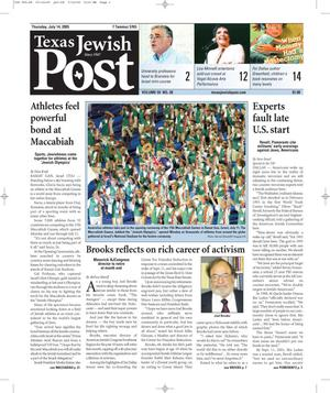 Primary view of object titled 'Texas Jewish Post (Fort Worth, Tex.), Vol. 59, No. 28, Ed. 1 Thursday, July 14, 2005'.
