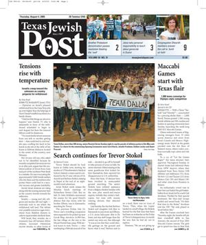 Primary view of object titled 'Texas Jewish Post (Fort Worth, Tex.), Vol. 59, No. 31, Ed. 1 Thursday, August 4, 2005'.