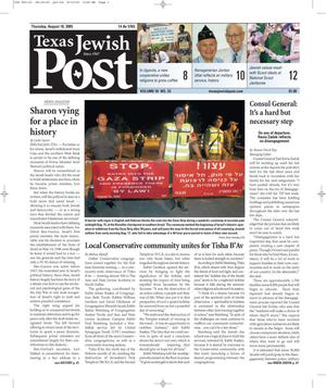 Primary view of object titled 'Texas Jewish Post (Fort Worth, Tex.), Vol. 59, No. 33, Ed. 1 Thursday, August 18, 2005'.