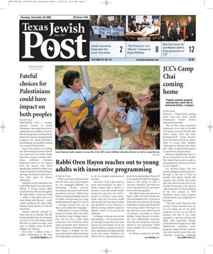 Primary view of object titled 'Texas Jewish Post (Fort Worth, Tex.), Vol. 59, No. 52, Ed. 1 Thursday, December 29, 2005'.