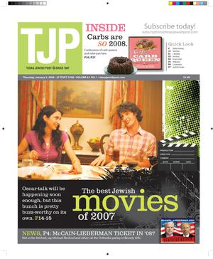 Primary view of object titled 'Texas Jewish Post (Fort Worth, Tex.), Vol. 62, No. 1, Ed. 1 Thursday, January 3, 2008'.