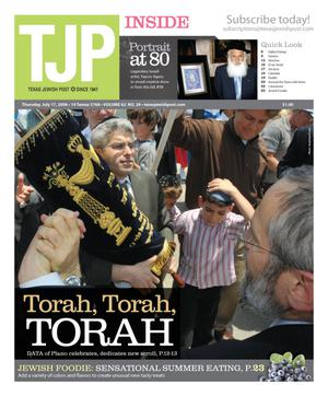 Primary view of object titled 'Texas Jewish Post (Fort Worth, Tex.), Vol. 62, No. 29, Ed. 1 Thursday, July 17, 2008'.