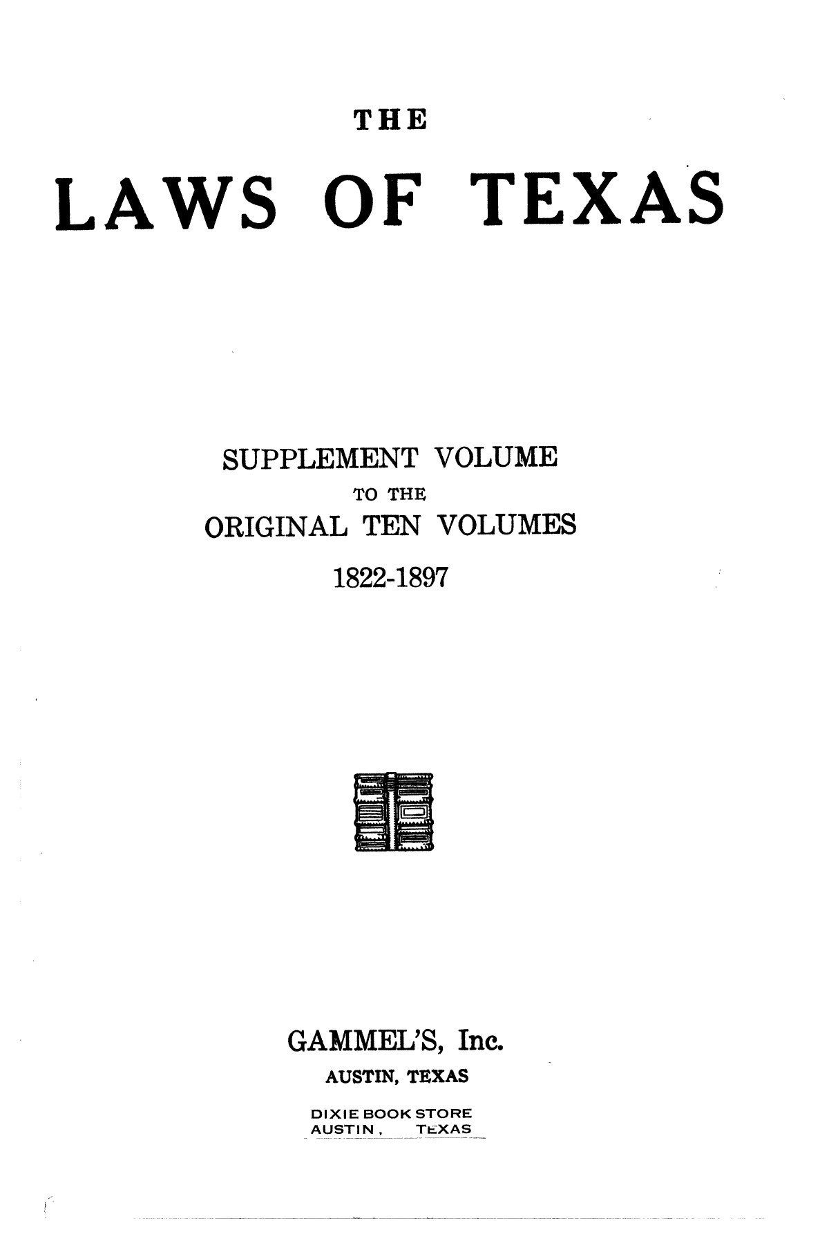 The Laws of Texas, 1937-1939 [Volume 31]                                                                                                      [Sequence #]: 1 of 1313