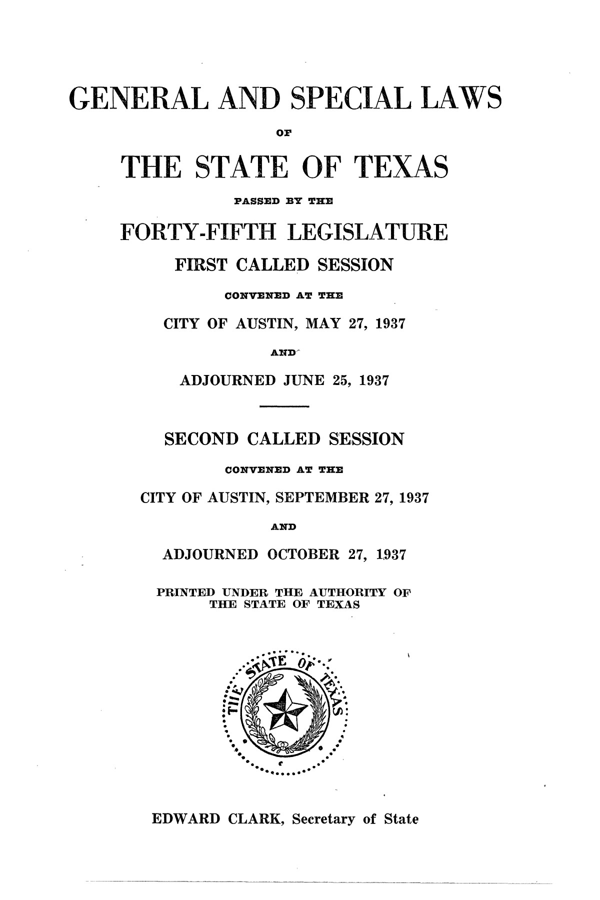 The Laws of Texas, 1937-1939 [Volume 31]                                                                                                      [Sequence #]: 3 of 1313