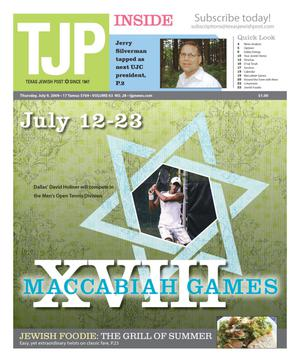 Primary view of object titled 'Texas Jewish Post (Fort Worth, Tex.), Vol. 63, No. 28, Ed. 1 Thursday, July 9, 2009'.