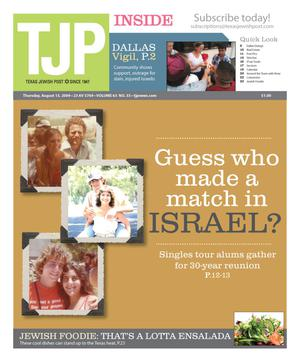 Primary view of object titled 'Texas Jewish Post (Fort Worth, Tex.), Vol. 63, No. 33, Ed. 1 Thursday, August 13, 2009'.