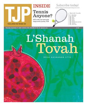 Primary view of object titled 'Texas Jewish Post (Fort Worth, Tex.), Vol. 63, No. 38, Ed. 1 Thursday, September 17, 2009'.