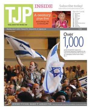 Primary view of object titled 'Texas Jewish Post (Fort Worth, Tex.), Vol. 64, No. 24, Ed. 1 Thursday, June 17, 2010'.