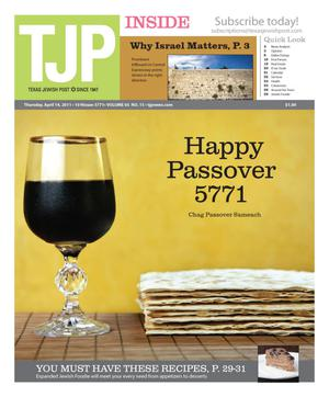Primary view of object titled 'Texas Jewish Post (Fort Worth, Tex.), Vol. 65, No. 15, Ed. 1 Thursday, April 14, 2011'.