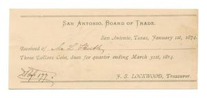 Primary view of object titled '[Receipt for $3 from L. Huth to the San Antonio Board of Trade for dues, January 1, 1874]'.