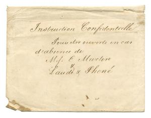 "Primary view of object titled '[Envelope on which is written ""Confidential Orders,"" October 15, 1843]'."