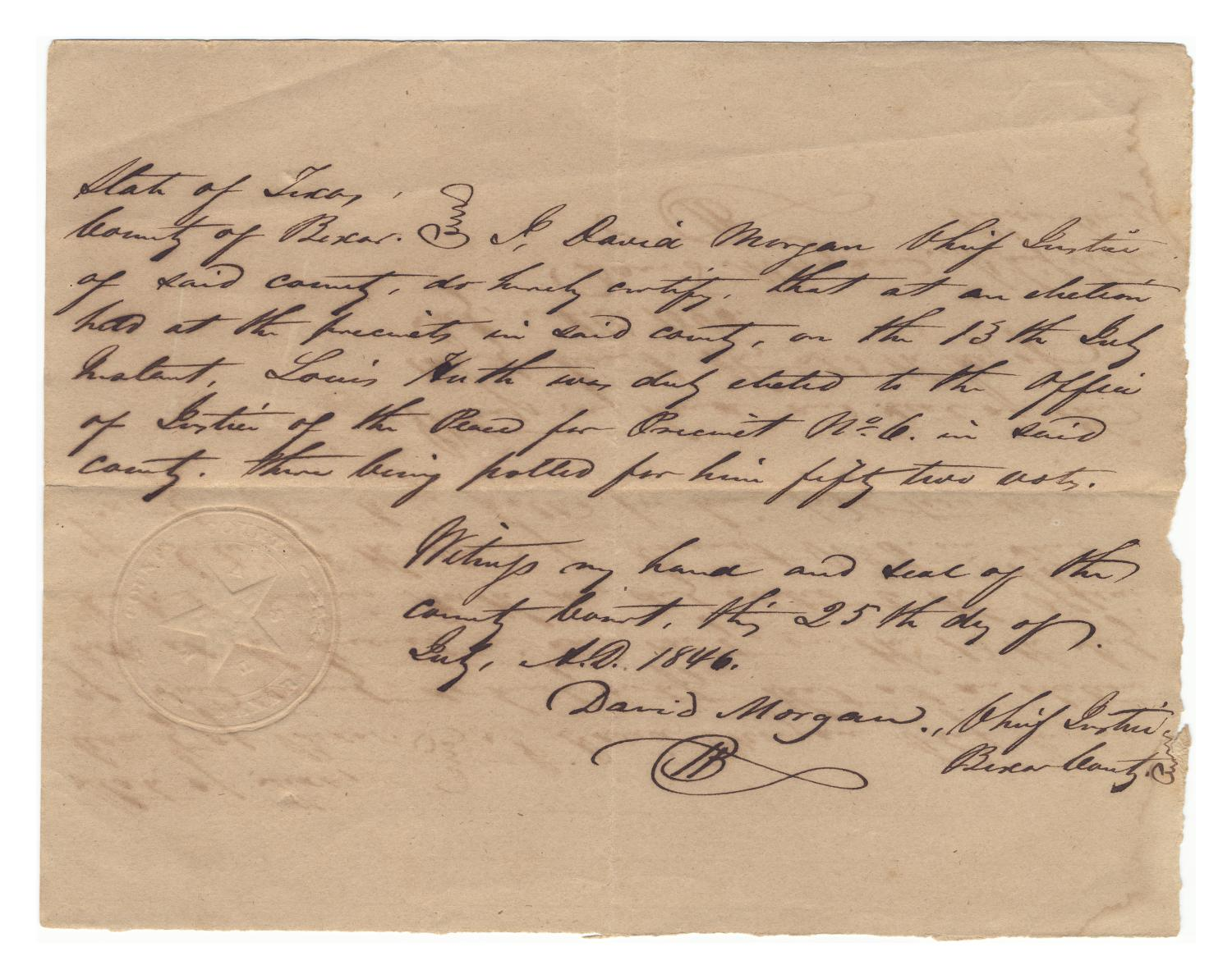 [Document certifying Louis Huth's election as Justice of the Peace for Precinct No. 6, July 25, 1846]                                                                                                      [Sequence #]: 1 of 1
