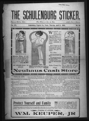 The Schulenburg Sticker (Schulenburg, Tex.), Vol. 16, No. 33, Ed. 1 Thursday, April 21, 1910