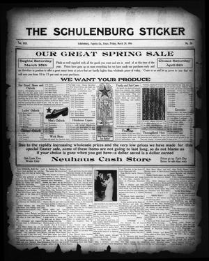 Primary view of object titled 'The Schulenburg Sticker (Schulenburg, Tex.), Vol. 22, No. 26, Ed. 1 Friday, March 24, 1916'.