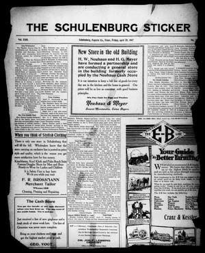 Primary view of object titled 'The Schulenburg Sticker (Schulenburg, Tex.), Vol. 23, No. 30, Ed. 1 Friday, April 20, 1917'.