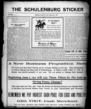 Primary view of object titled 'The Schulenburg Sticker (Schulenburg, Tex.), Vol. 23, No. 36, Ed. 1 Friday, June 1, 1917'.