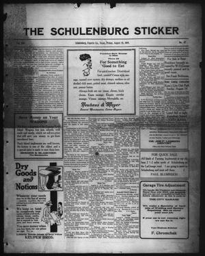 Primary view of object titled 'The Schulenburg Sticker (Schulenburg, Tex.), Vol. 25, No. 47, Ed. 1 Friday, August 15, 1919'.