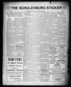 Primary view of object titled 'The Schulenburg Sticker (Schulenburg, Tex.), Vol. 27, No. 36, Ed. 1 Friday, May 27, 1921'.