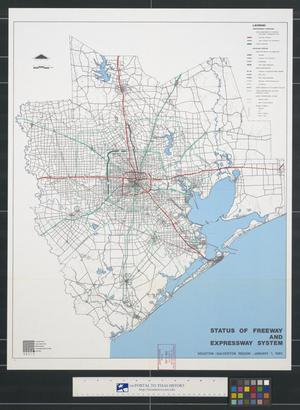 Primary view of object titled 'Status of freeway and expressway system : Houston-Galveston Region, January 1, 1991.'.