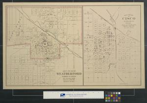 Primary view of object titled 'Gray's New Map of Weatherford, Parker Co., Texas [and] Gray's New Map of Cisco, Eastland Co. Texas'.