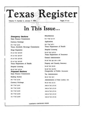 Primary view of object titled 'Texas Register, Volume 17, Number 2, Pages 77-141, January 7, 1992'.