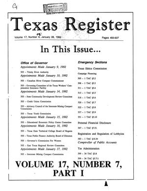 Primary view of object titled 'Texas Register, Volume 17, Number 7, (Part I) Pages 493-637, January 28, 1992'.