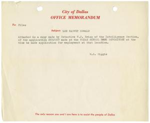 Primary view of object titled '[Memorandum - Lee Harvey Oswald Job Application, October 15, 1963]'.